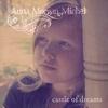 Anna Morgan Michel: Castle of Dreams