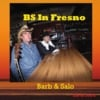 Barb and Salo: BS In Fresno