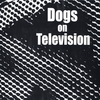 Dogs On Television: Dogs On Television