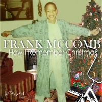 Frank McComb | How I Remember Christmas