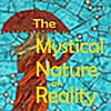 Keith Varnum: The Mystical Nature of Reality