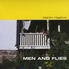 Martin Hagfors: Men And Flies