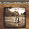 Mike Marino & his RestlessSoul: Tomorrow's Yesterday