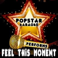 Popstar Karaoke | Feel This Moment (Originally Performed by Pitbull and Christina Aguilera)