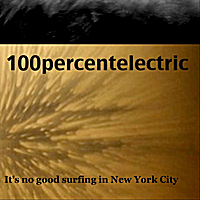 100percentelectric | It's No Good Surfing in New York City