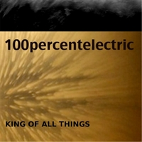 100percentelectric | King of All Things