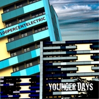 100percentelectric | Younger Days