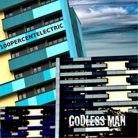 100percentelectric | Godless Man