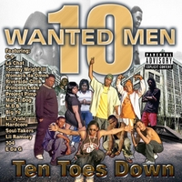 10 Wanted Men | Ten Toes Down
