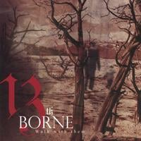 13th Borne | Walk with them