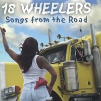 18 Wheelers | Songs From The Road