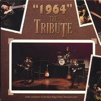 "1964 - The Tribute | ""1964"" The Tribute"
