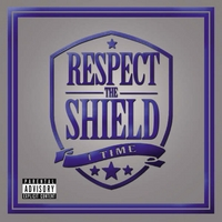 1 Time | Respect the Shield