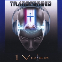 1 Voice | Transformed