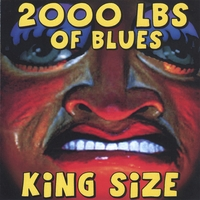 2000 Lbs Of Blues | King Size