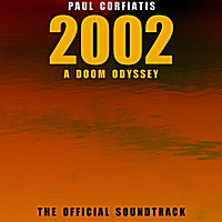 Paul Corfiatis | 2002 a Doom Odyssey: The Official Soundtrack