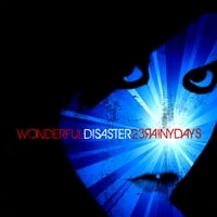 23RAINYDAYS | Wonderful Disaster