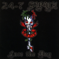 24-7 Spyz | Face The Day