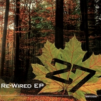 27 | Re-Wired EP
