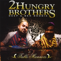 2 Hungry Bros | Table Manners
