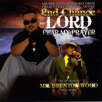 2nd Chance | Lord Hear My Prayer
