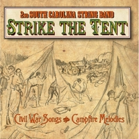 2nd South Carolina String Band | Strike the Tent (Civil War Songs & Campfire Melodies)