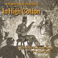 2nd South Carolina String Band | In High Cotton