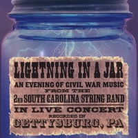 2nd South Carolina String Band | LIGHTNING IN A JAR