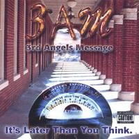 3am (3rd Angels Message) | It's Later Than You Think