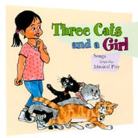 Three Cats and a Girl (Soundtrack) | Three Cats and a Girl (Songs from the Musical play)