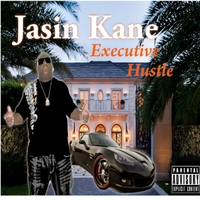 Jasin Kane | Executive Hustle