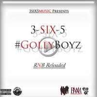 3-Six-5 | Golly Boyz (Rnb Reloaded)