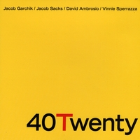 40Twenty | 40Twenty (feat. Jacob Garchik, Jacob Sacks, David Ambrosio, & Vinnie Sperrazza)