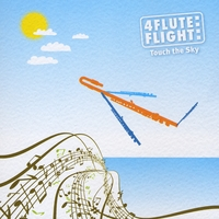 4 Flute Flight | Touch the Sky