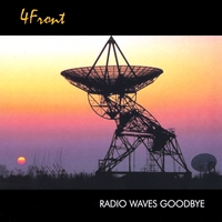 4Front | Radio Waves Goodbye