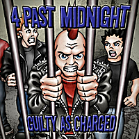 4 Past Midnight | Guilty As Charged