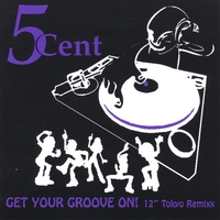 5CENT | Get Your Groove On - ReMixx ***** Magic MANGOSTEEN