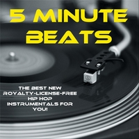 5 Minute Beats | The Best New Royalty License Free Hip Hop Instrumentals For You!