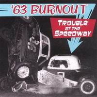 '63 Burnout | Trouble at the Speedway