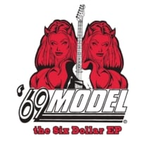 69 Model | The $ix Dollar - EP