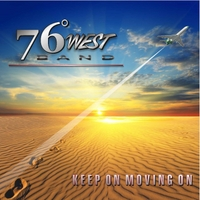 76 Degrees West Band | Keep On Moving On
