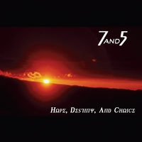 7and5 | Hope, Destiny, And Choice