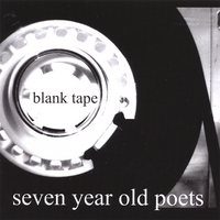 seven year old poets | blank tape