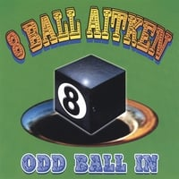 8 Ball Aitken | Odd Ball In