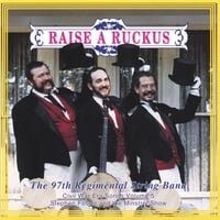 "97th Regimental String Band | Vol V ""raise A Ruckus"" Vol V"