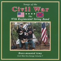 97th Regimental String Band | BRASS MOUNTED ARMY Vol VII