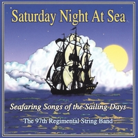 97th Regimental String Band | Saturday Night at Sea