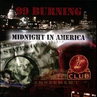 99 Burning | Midnight In America