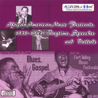 African American Music Festivals | African American Music Festivals, 1938-1943 - Ragtime, Speeches and Ballads Audio CD