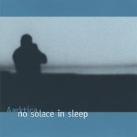 Aarktica | No Solace in Sleep